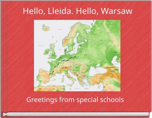 Hello, Lleida. Hello, Warsaw