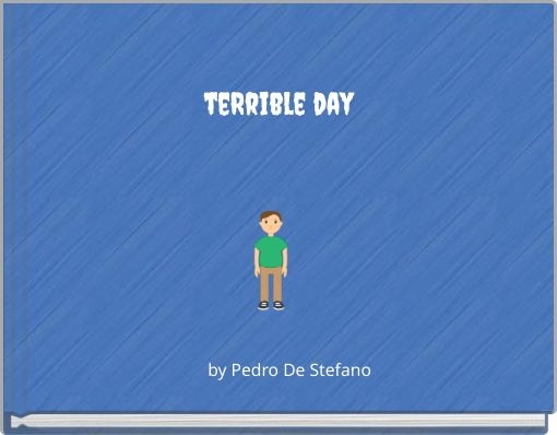 teRrible day