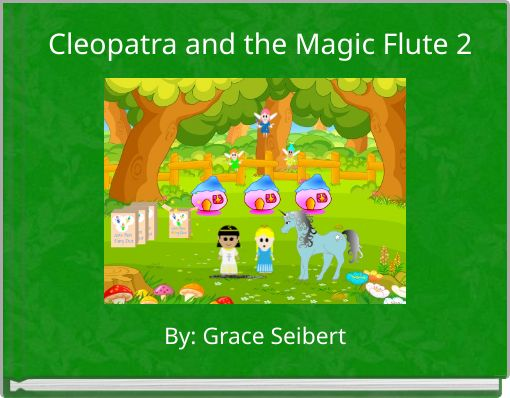 Cleopatra and the Magic Flute 2