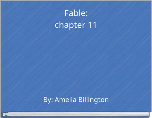 Fable:chapter 11