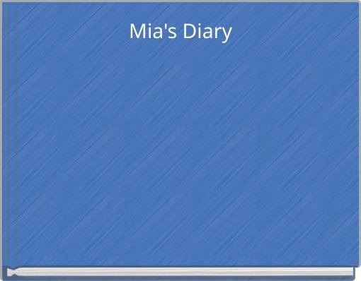 Mia's Diary