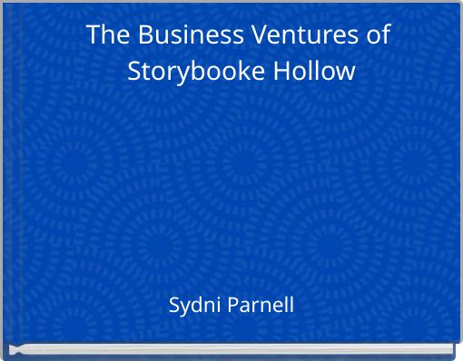 The Business Ventures of Storybooke Hollow