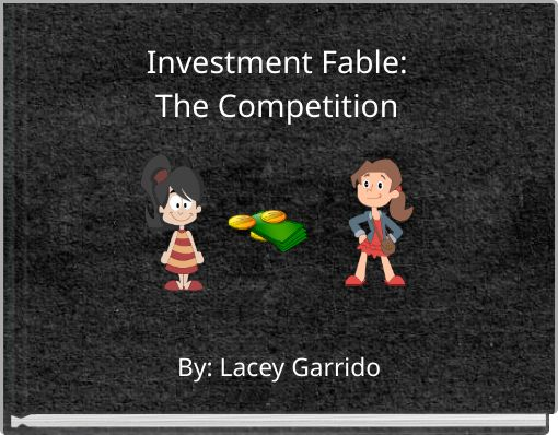 Investment Fable:The Competition