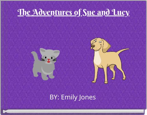 The Adventures of Sue and Lucy