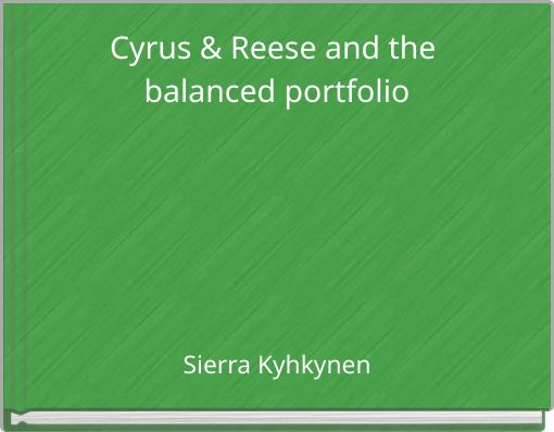 Cyrus & Reese and the balanced portfolio
