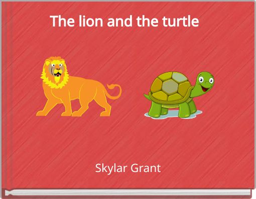 The lion and the turtle