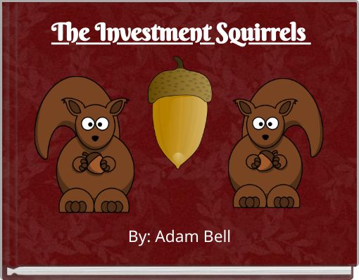 The Investment Squirrels