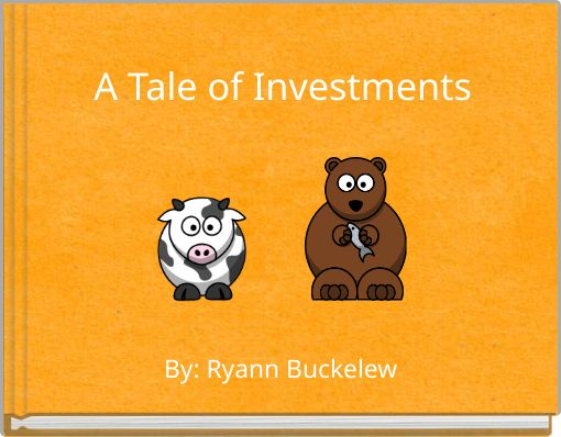 A Tale of Investments