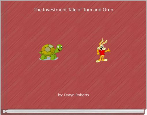 The Investment Tale of Tom and Oren
