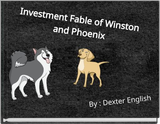 Investment Fable of Winston and Phoenix