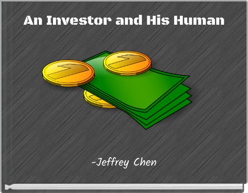 An Investor and His Human