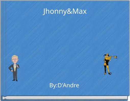 Jhonny&Max