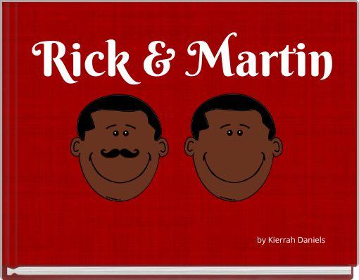 Rick & Martin