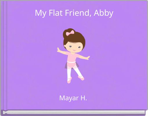My Flat Friend, Abby