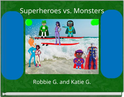 Superheroes vs. Monsters
