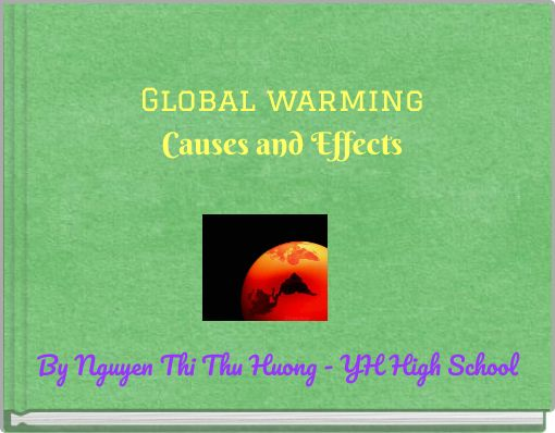Global warmingCauses and Effects