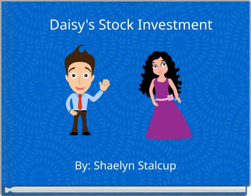 Daisy's Stock Investment