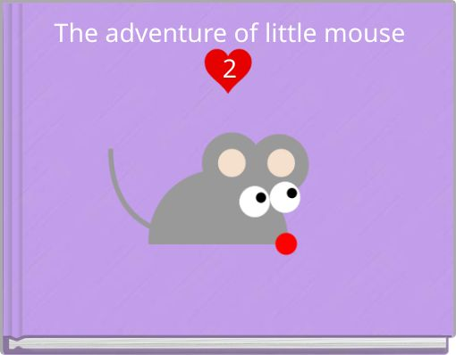 The adventure of little mouse2