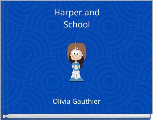 Harper andSchool