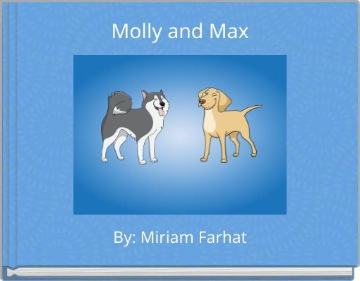 Molly and Max
