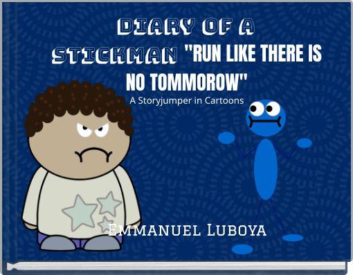 Diary of a Stickman