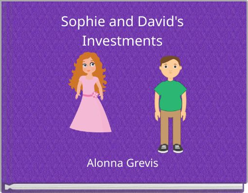 Sophie and David's Investments