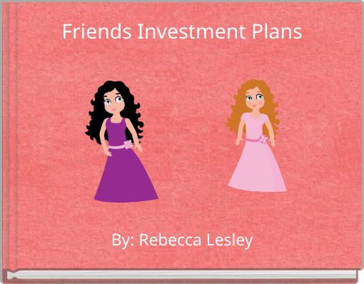 Friends Investment Plans
