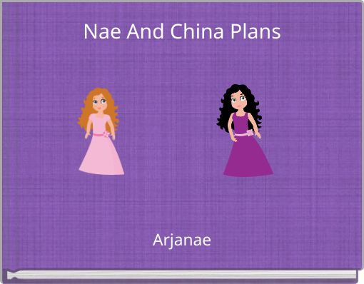 Nae And China Plans