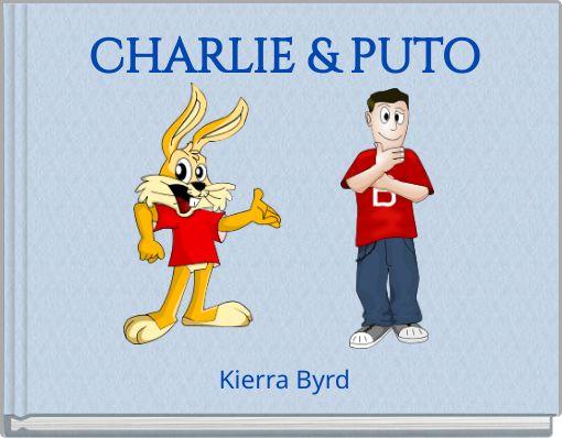 CHARLIE & PUTO