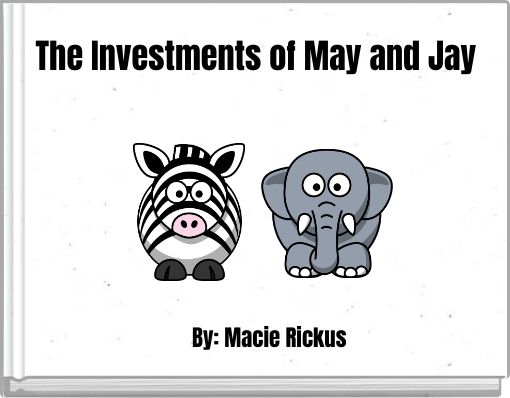 The Investments of May and Jay