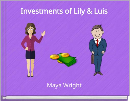Investments of Lily & Luis