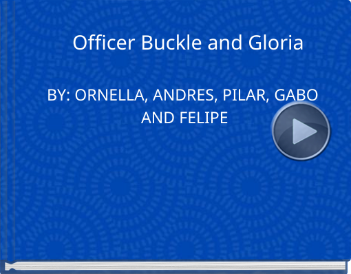 Book titled 'Officer Buckle  and Gloria'