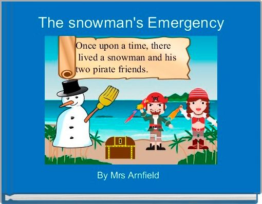 The snowman's Emergency