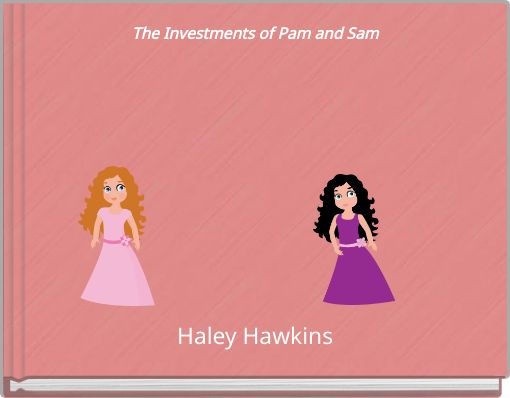The Investments of Pam and Sam