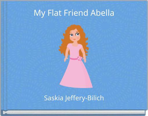 My Flat Friend Abella