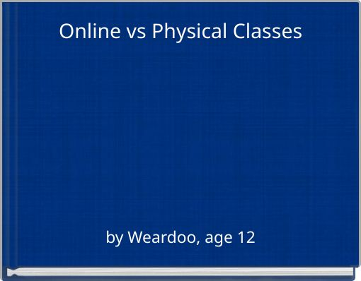 Online vs Physical Classes
