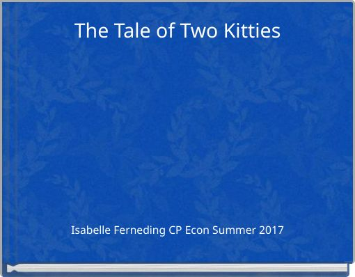The Tale of Two Kitties
