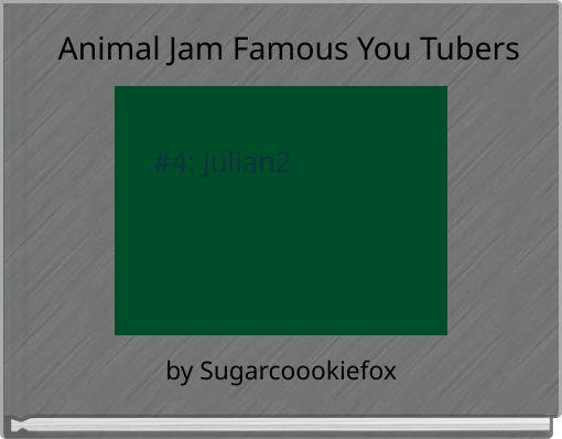 Animal Jam Famous You Tubers