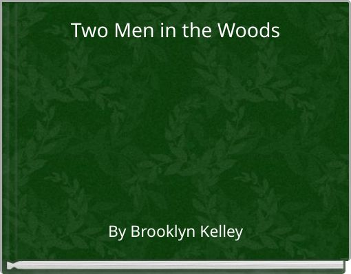 Two Men in the Woods