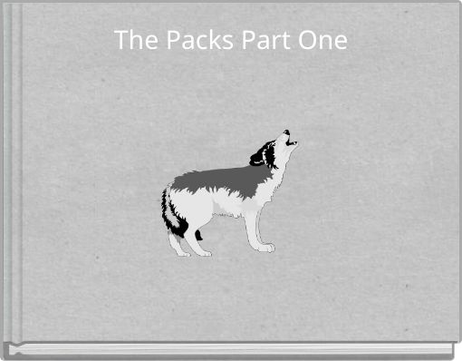 The Packs Part One