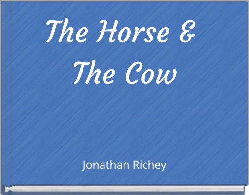 The Horse & The Cow