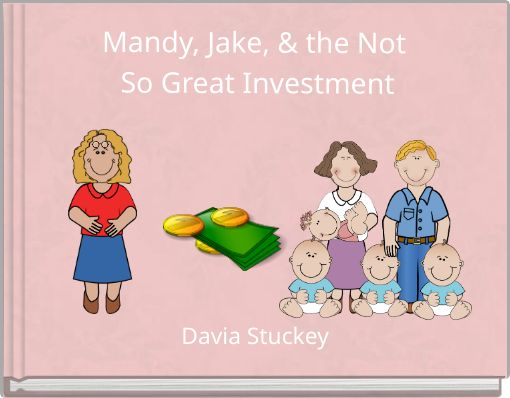 Mandy, Jake, & the Not So Great Investment