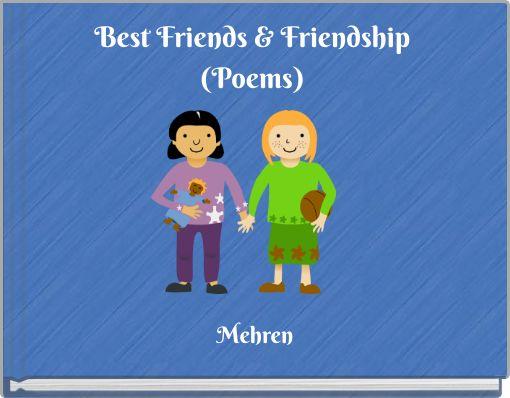 Best Friends & Friendship(Poems)
