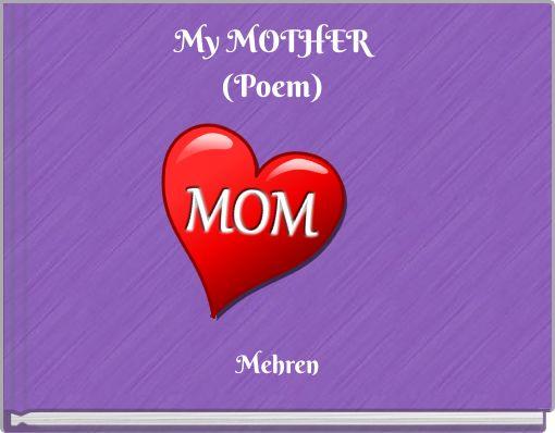 My MOTHER(Poem)