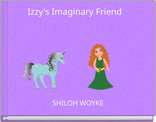 Izzy's Imaginary Friend