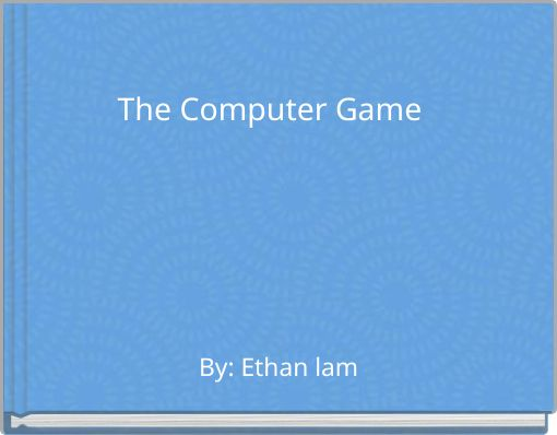The Computer Game