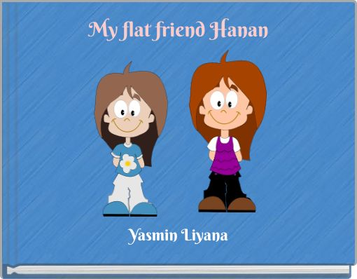 My flat friend Hanan