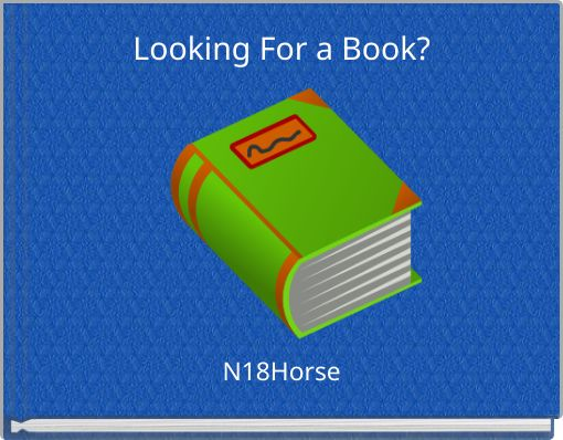 Looking For a Book?