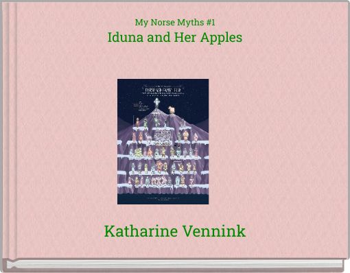 My Norse Myths #1Iduna and Her Apples