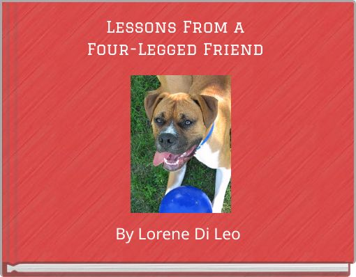 Lessons From a Four-Legged Friend